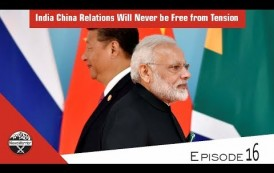 India China Relations Will Never be Free from Tension