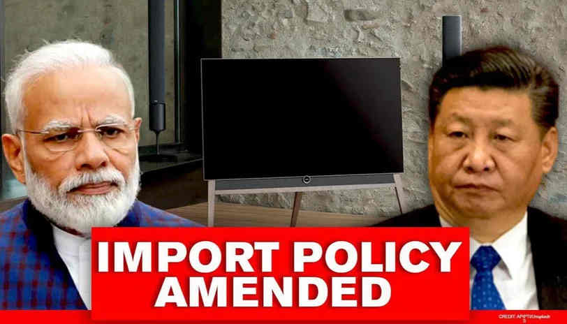Major Setback to Chinese Trade as India Puts Import of TV Sets in Restricted List