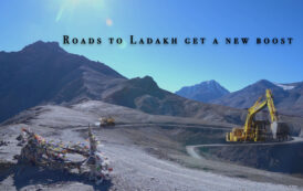Roads to Ladakh get a New Boost